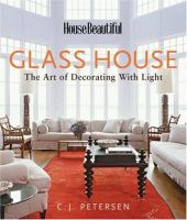 House Beautiful's Glass House