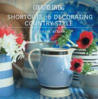 Shortcuts to Decorating Country Style