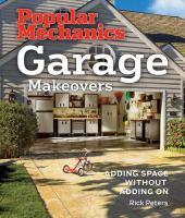 Popular Mechanics Garage Makeovers