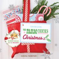 The Farm Chicks Christmas