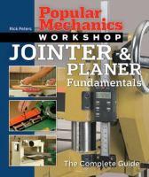 Popular Mechanics Jointer & Planer Fundamentals