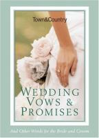 Wedding Vows and Promises