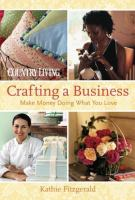 Country Living Crafting A Business