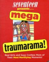 Mega Traumarama!