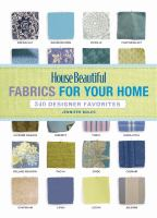 House Beautiful Fabrics for your Home : 340 Designer Favorites