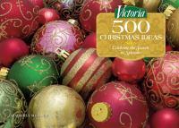 Victoria, 500 Christmas Ideas