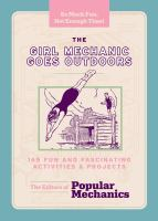The Girl Mechanic Goes Outdoors