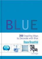 350 Inspiring Ways to Decorate with Blue book cover