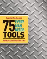 75 Tools Every Man Needs