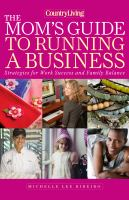 The Mom's Guide to Running A Business