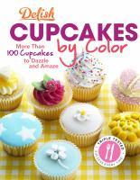 Delish Cupcakes by Color