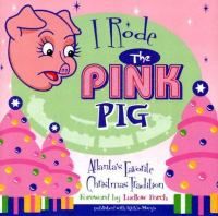 I Rode the Pink Pig!