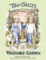 Tim & Sally's Vegetable Garden