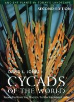 Cycads of the world : ancient plants in today's landscape