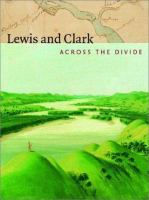 Lewis and Clark, Across the Divide