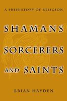 Shamans, Sorcerers, and Saints