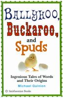 Ballyhoo, Buckeroo, and Spuds