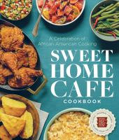 Cover of Sweet Home Cafe Cookbook: