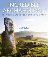 Incredible Archaeology