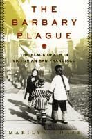 The Barbary Plague