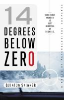 14 Degrees Below Zero