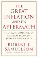 The Great Inflation and Its Aftermath