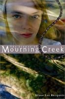 The Stones of Mourning Creek / Diane Les Becquets
