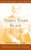 Thirty Years A Slave, From Bondage to Freedom