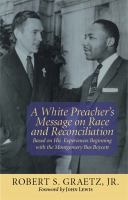 A White Preacher's Message on Race and Reconciliation