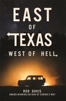 East of Texas, West of Hell