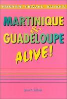 Martinique & Guadeloupe Alive!