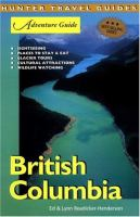 Hunter Travel Guides: British Columbia Adventure Guide