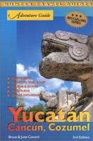 Yucatan Including Cancun & Cozumel (Adventure Guide)