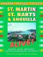 St. Martin, St. Barts & Anguilla Alive!