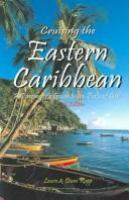 Cruising the Eastern Caribbean: A Passenger's Guide to the Ports of Call