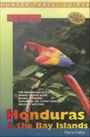 Adventure Guide to Honduras & the Bay Islands