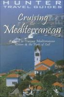 Cruising the Mediterranean 2nd Ed