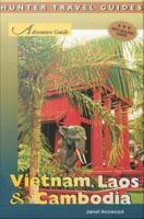 Adventure Guide Vietnam, Laos & Cambodia