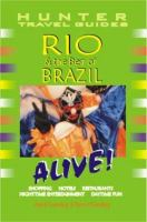 Rio & the Best of Brazil Alive! (Hunter Travel Guides)