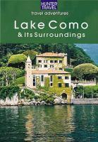 Lake Como, Lake Lugano, Lake Maggiore, Lake Garda