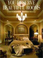 You Deserve Beautiful Rooms
