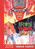 Iron Wok Jan!