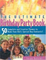 The Ultimate Birthday Party Book