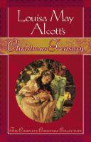 Louisa May Alcott's Christmas Treasury