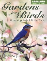 Gardens for Birds, Hummingbirds & Butterflies