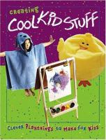 Creating Cool Kid Stuff