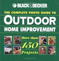 The Complete Photo Guide to Outdoor Home Improvement