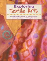 Exploring Textile Arts
