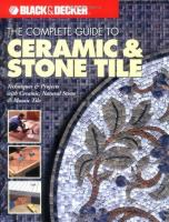 The Complete Guide to Ceramic & Stone Tile