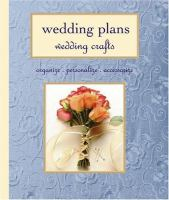 Wedding Plans, Wedding Crafts
